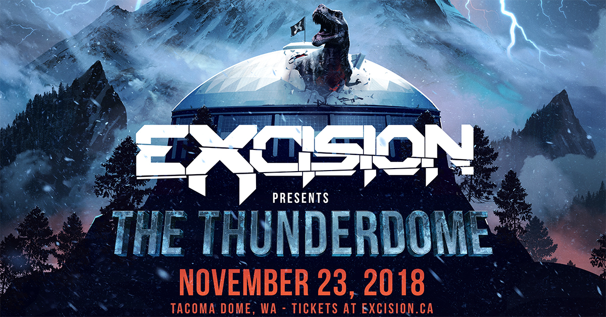 Excision presents THE THUNDERDOME Nov. 23rd
